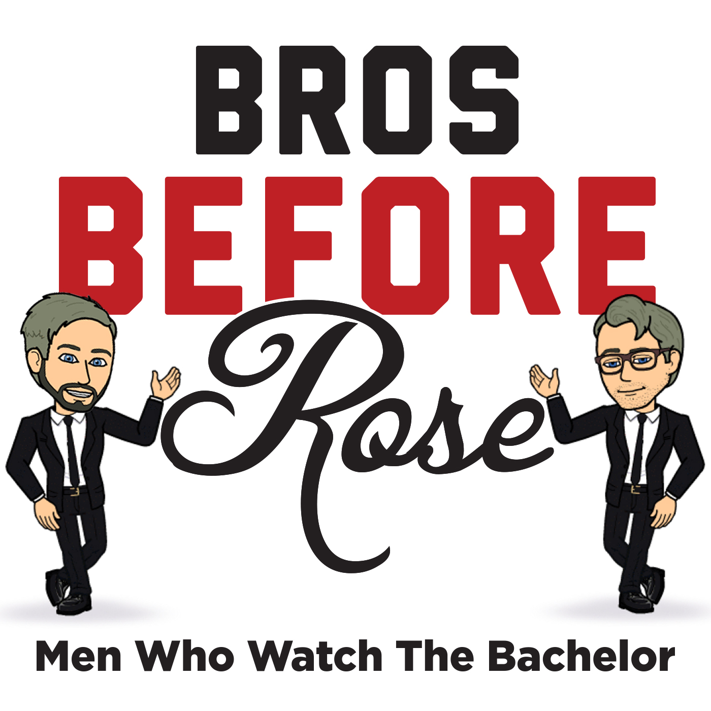 Bros Before Rose: Men Who Watch The Bachelor show art