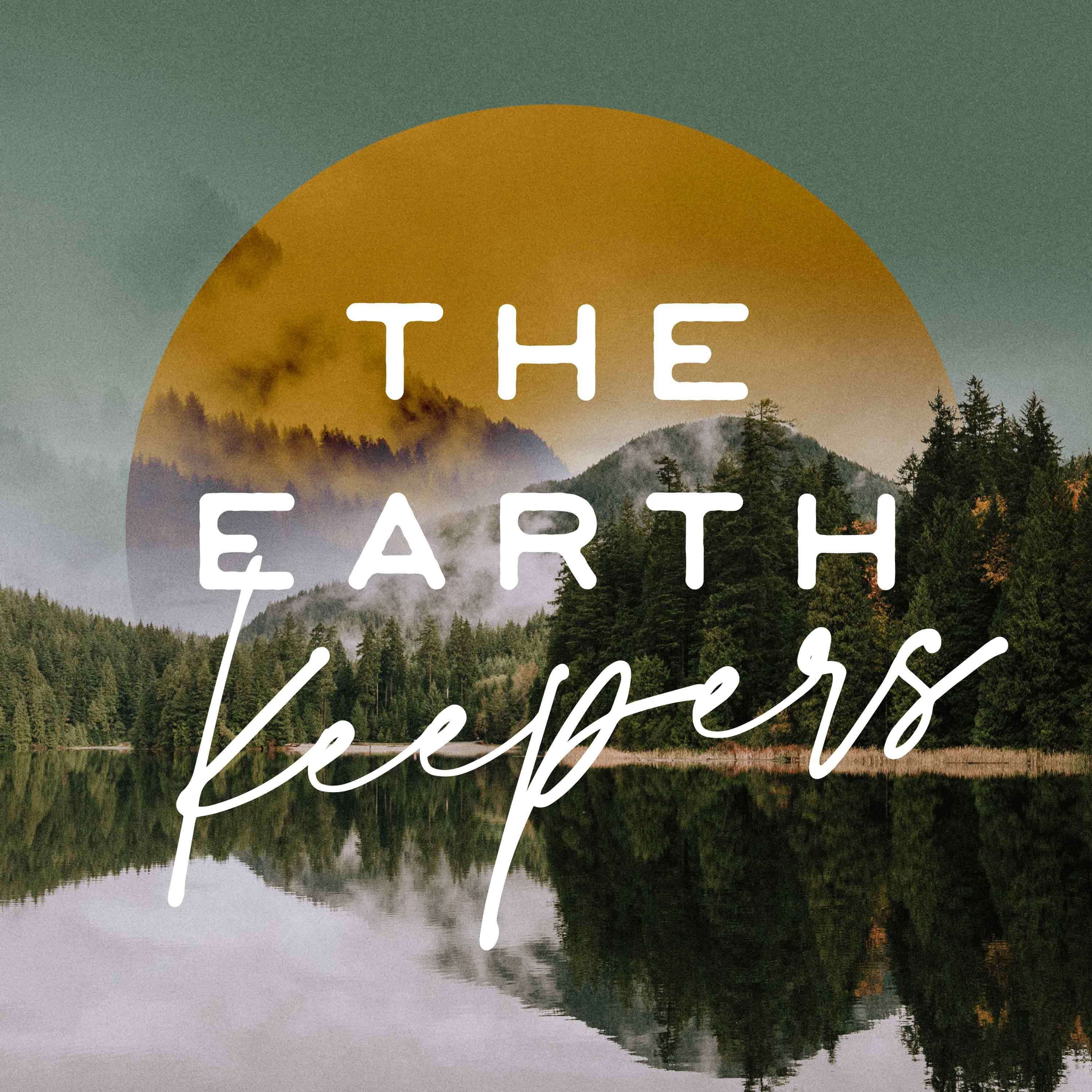 The Earth Keepers Podcast show art