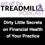 Artwork for The Dirty Little Secrets about the Financial Health of Your Practice