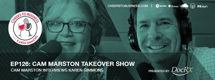 Cam Marston interviews Karen Simmons on Cheers To Business