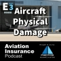 Artwork for Episode 3: Aircraft Physical Damage Coverage