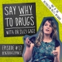 Artwork for HTP#024 - Podcast Review: Say Why To Drugs