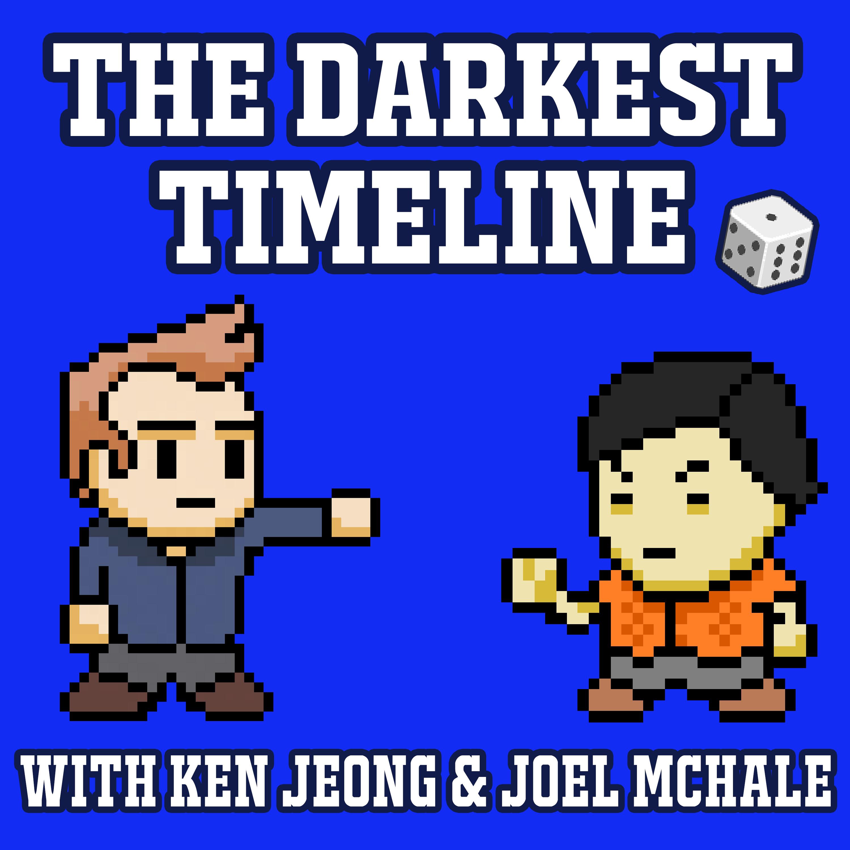 The Darkest Timeline with Ken Jeong & Joel McHale show art