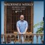 Artwork for Wilderness Weekly Episode 3
