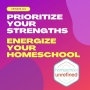 Artwork for 143: Prioritize Your Strengths. Energize Your Homeschool.