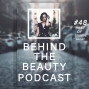 Artwork for 48: Behind the Beauty Best of featuring Fast Fashion, Self Defense, Celebrity Makeup Artists and Much More