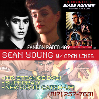 Fanboy Radio #409 - Sean Young LIVE