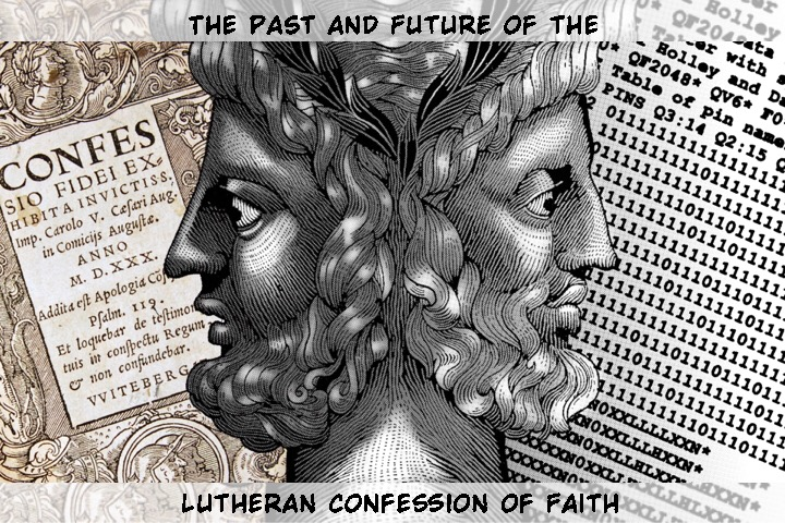 Two Faces looking to the past and future of Lutheranism