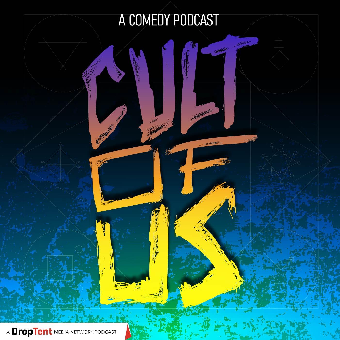 Cult Of Us show art