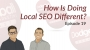 Artwork for Dodgeball Marketing Podcast #19: How is Doing Local SEO Different?