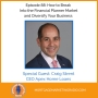 Artwork for Ep #88: How to Break Into the Financial Planner Market and Diversify Your Business