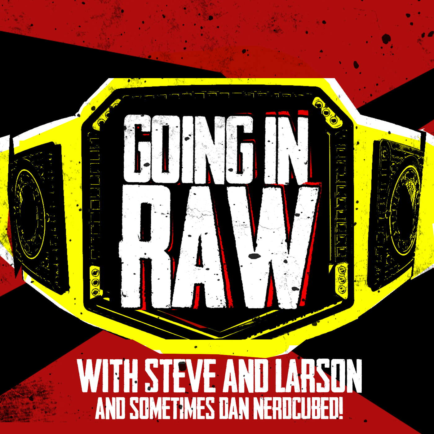 GOING IN RAW PRO WRESTLING PODCAST logo