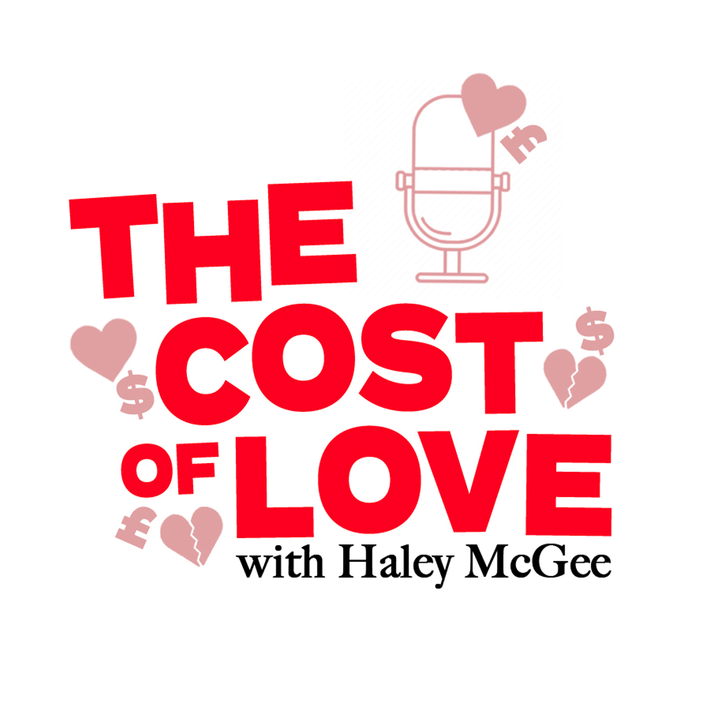 The Cost of Love with Haley McGee