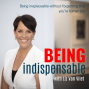 Artwork for #62 Being Indispensable - What Is It That Makes You Indispensable As An Executive Assistant