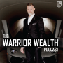 Artwork for Client Experience and Fulfillment | Warrior Wealth | Ep 018