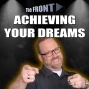 Artwork for Achieving Your Dreams | The FRONT