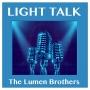"Artwork for LIGHT TALK Episode 79 - ""Down Under"""