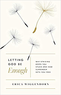 Letting God Be Enough