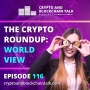 Artwork for The Crypto Roundup, World View #116