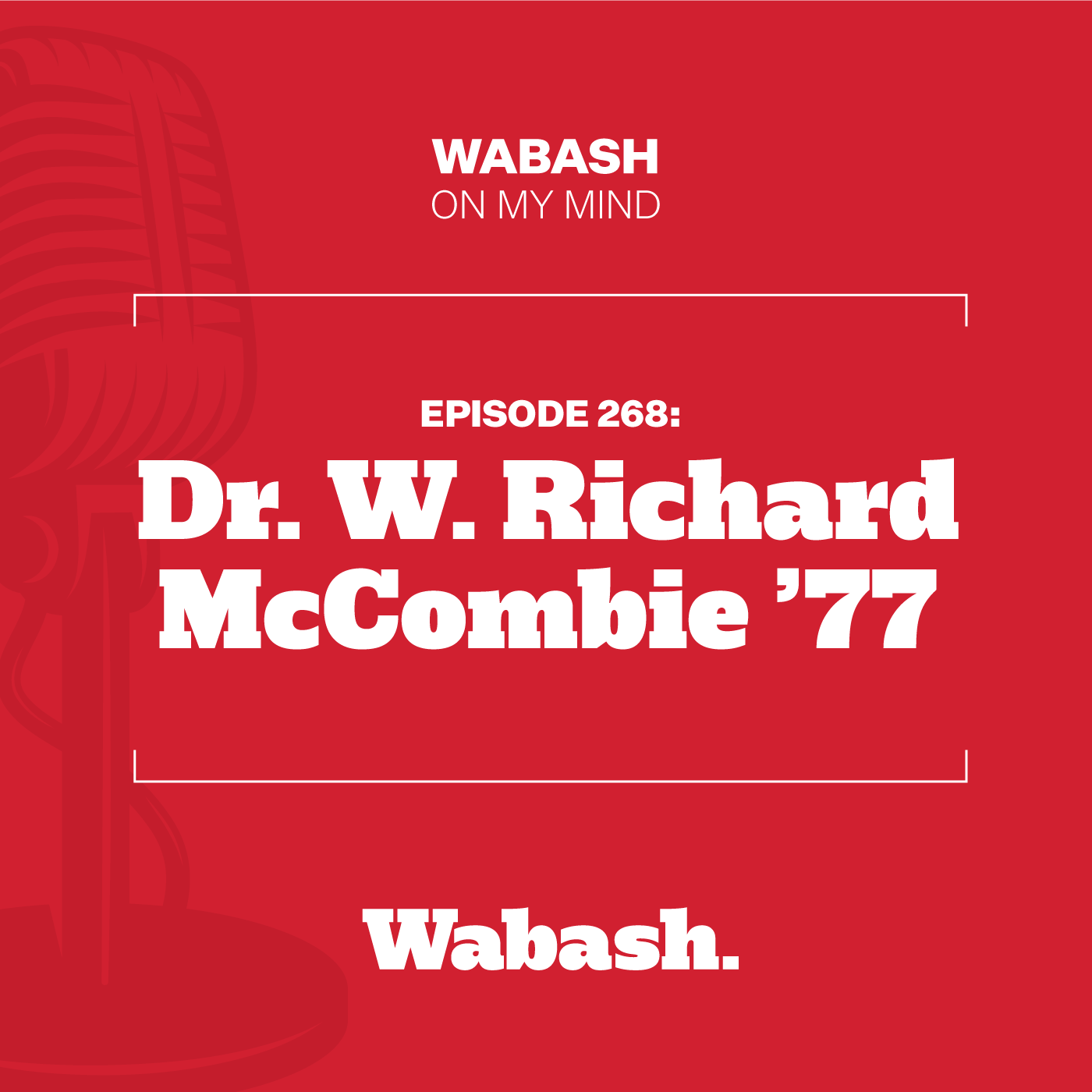 #268: Dr. W. Richard McCombie '77