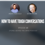 Artwork for #68 How to Have Tough Conversations with David Wood