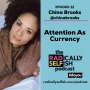 Artwork for Episode 22: China Brooks - Attention As Currency