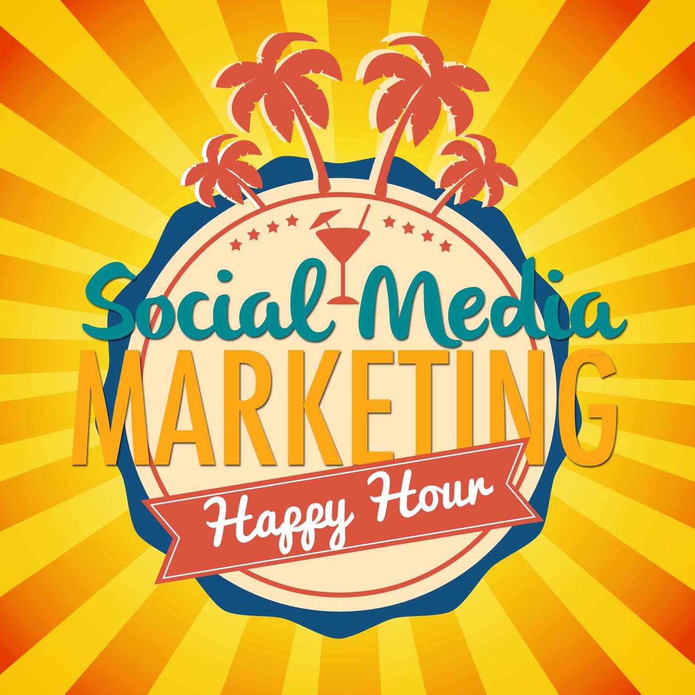Social Media Marketing Happy Hour Podcast  show art