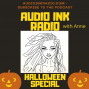 Artwork for Audio Ink Radio Halloween Special with Anne Erickson