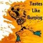 Artwork for Tastes Like Burning #115: Pre Thanksgiving Gravy