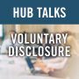 Artwork for Voluntary Disclosure - Special Edition - A Debrief on the 37th International Conference on the Foreign Corrupt Practices Act