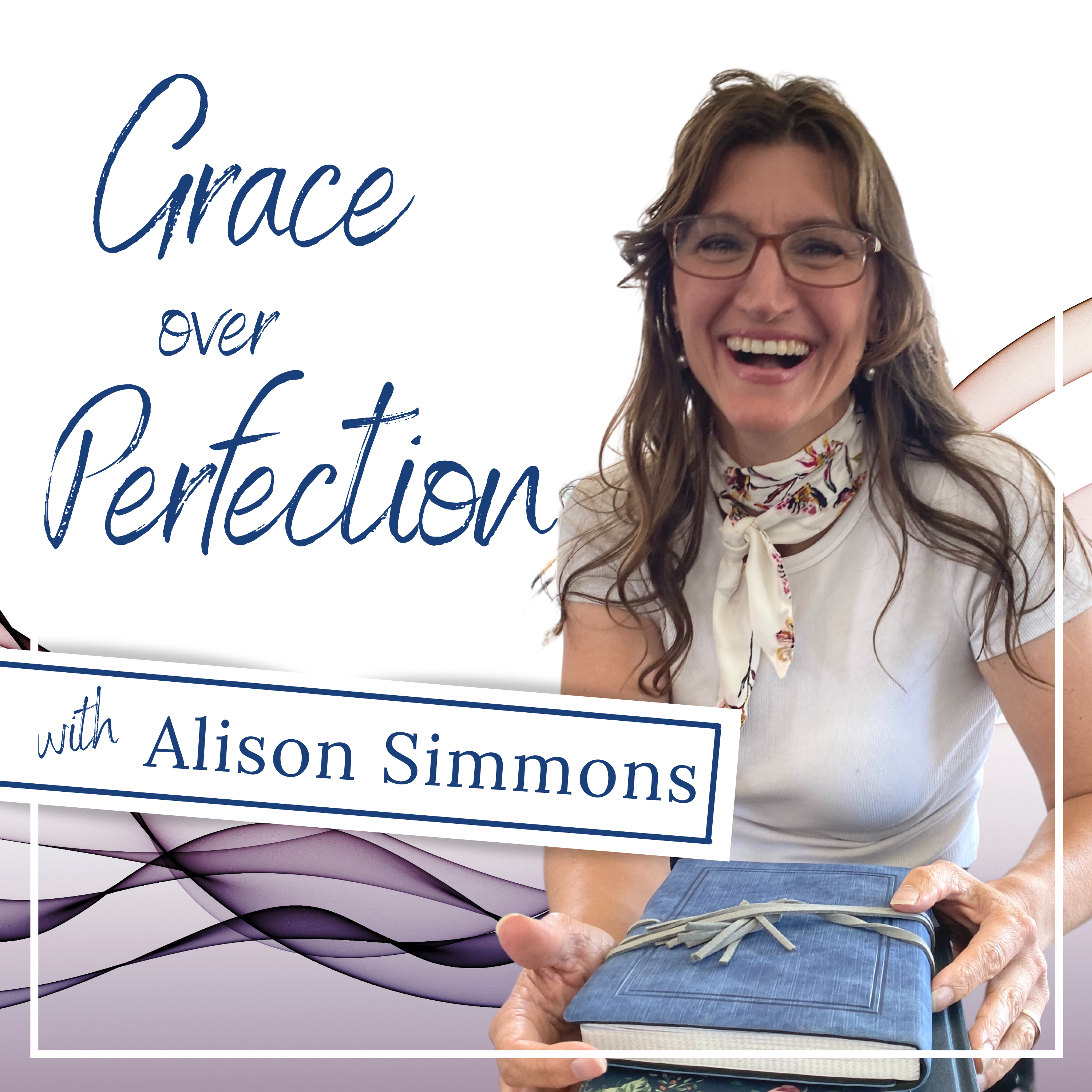 Grace Over Perfection with Alison Simmons show art