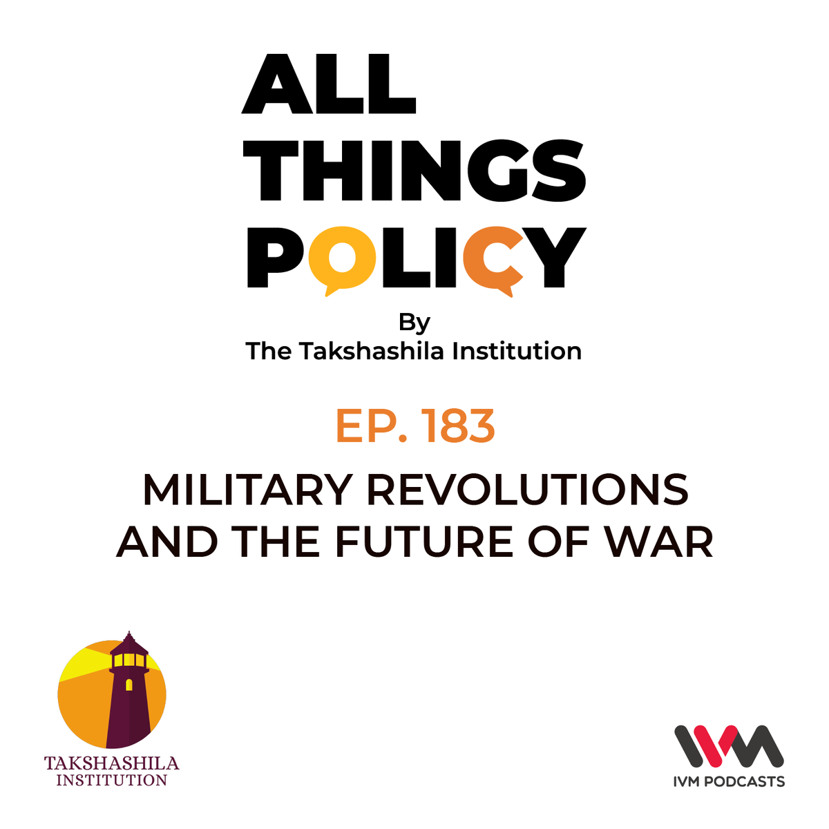 Ep. 183: Military Revolutions and the Future of War