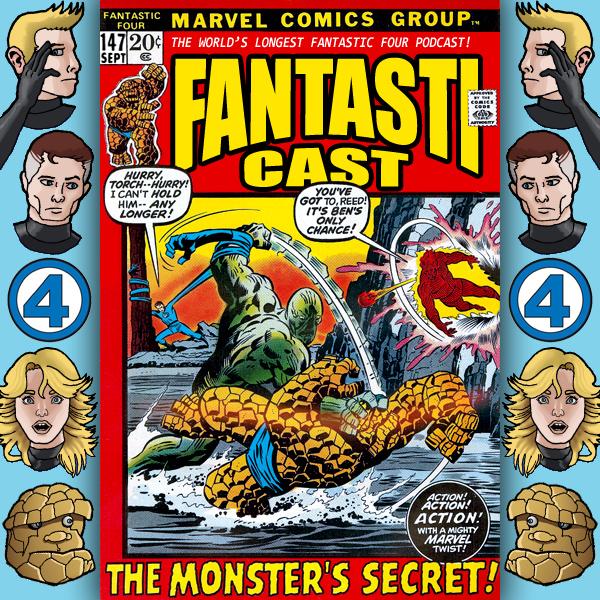 Episode 147: Fantastic Four #125 - The Monster's Secret
