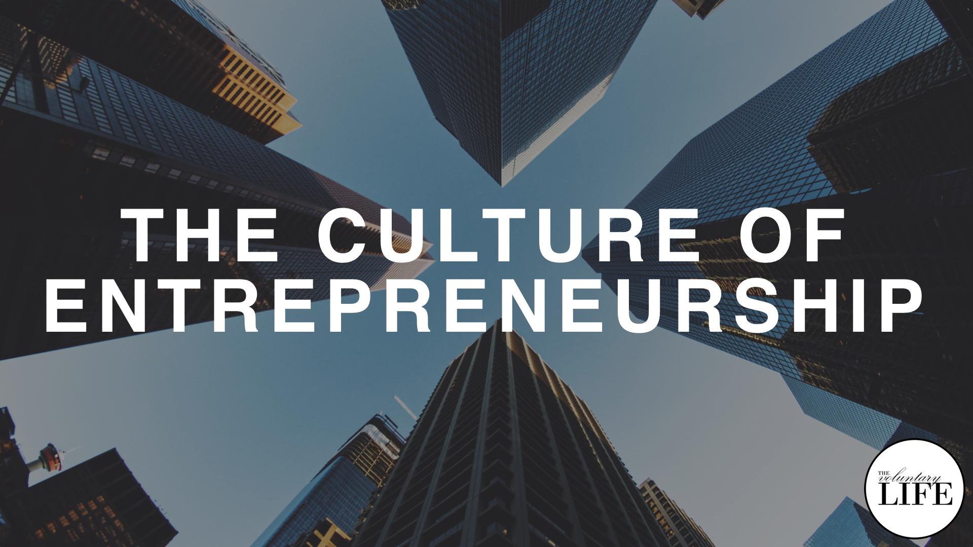 175 The Culture of Entrepreneurship
