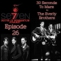 Artwork for Episode 26 - Thirty Seconds To Mars to The Everly Brothers