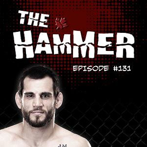 The Hammer MMA Radio - Episode 131