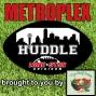 Artwork for Metroplex Huddle 110819
