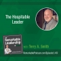 Artwork for The Hospitable Leader with Terry Smith