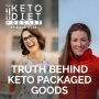 Artwork for #134 Truth Behind Keto Packaged Goods with Melissa Lorton