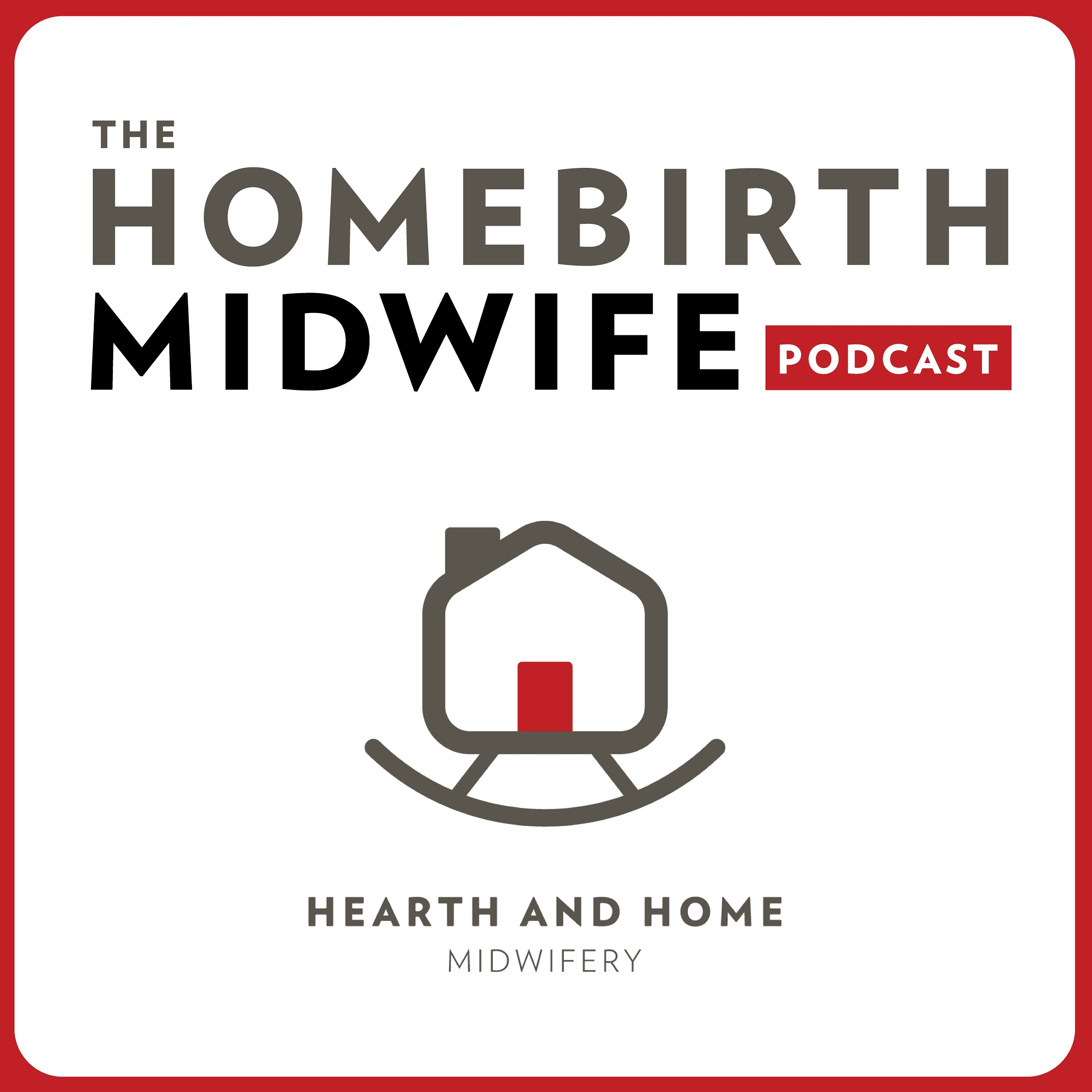 The Homebirth Midwife Podcast show art