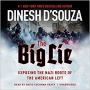 Artwork for Show 1892 Part 2 of 2. Dinesh D'Souza Book-  The Big Lie: Exposing the Nazi Roots of the American Left