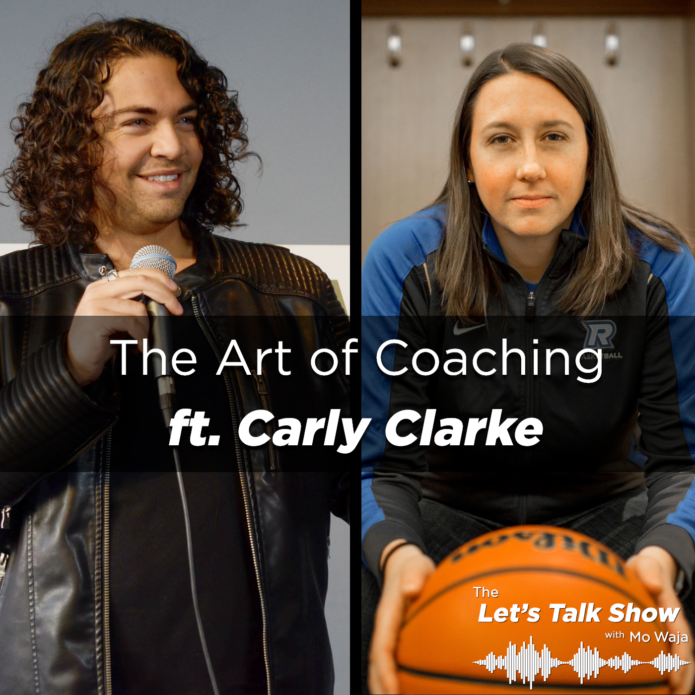 Artwork for The Art of Coaching ft. Carly Clarke, Head Coach of Ryerson Rams Women's Basketball