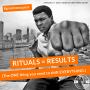 Artwork for #14: RITUALS = RESULTS (The ONE thing you need to shift EVERYTHING.) - Daily Mentoring w/ Trevor Crane