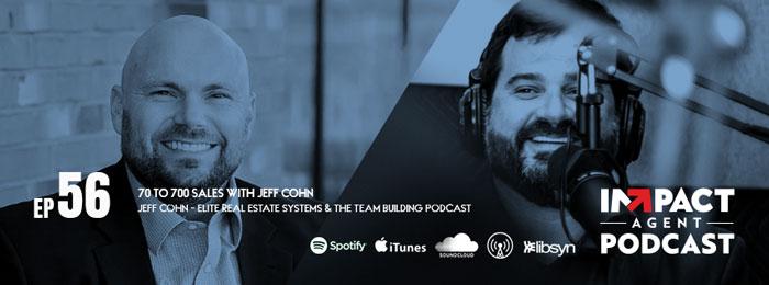 IMPACT Agent | Ep56 | Jeff Cohn