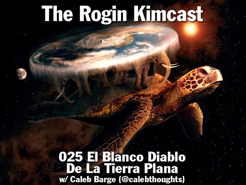 025 El Blanco Diablo De La Tierra Plana w/ Caleb Barge (@calebthoughts)