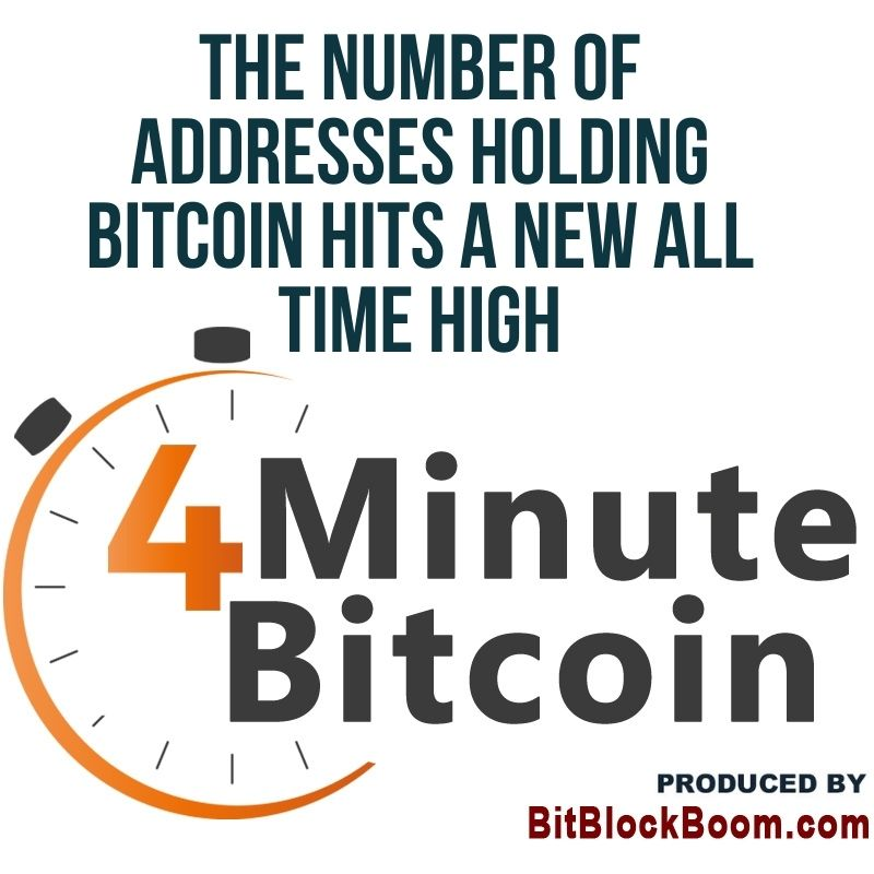 The Number of Addresses Holding Bitcoin Hits A New All Time High