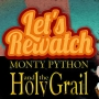 Artwork for Monty Python and the Holy Grail with Elizabeth Neale