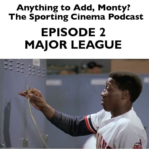 Episode 2, Major League