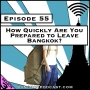 Artwork for How Quickly Are You Prepared to Leave Bangkok? [Season 3, Episode 55]
