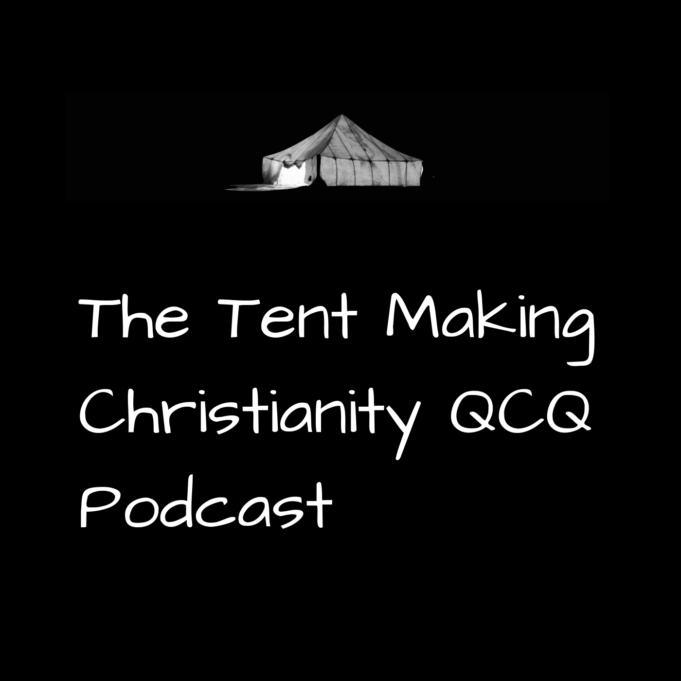 Artwork for The Tent Making Christianity QCQ Podcast #220